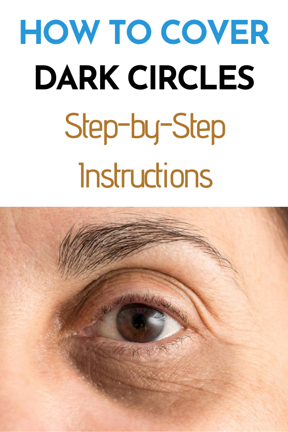 How to Cover Dark Circles Under Eyes: Step-by-Step ...